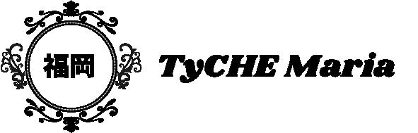 福岡TyCHE Maria、chouchou ange