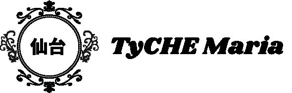 仙台TyCHE Maria